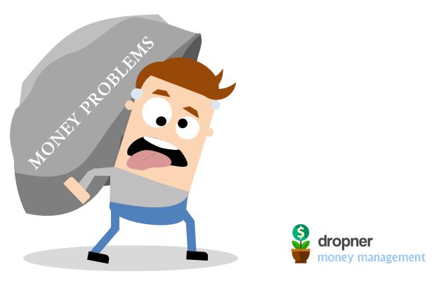 Having money problems?