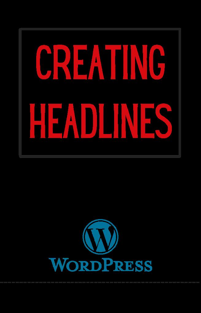 101 WordPress blog headlines