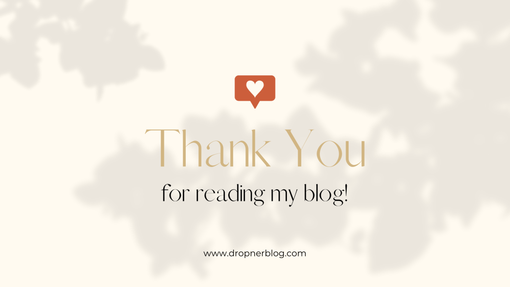 Thank You For Reading My Blog